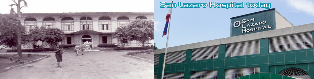 San Lazaro Hospital Before and Present